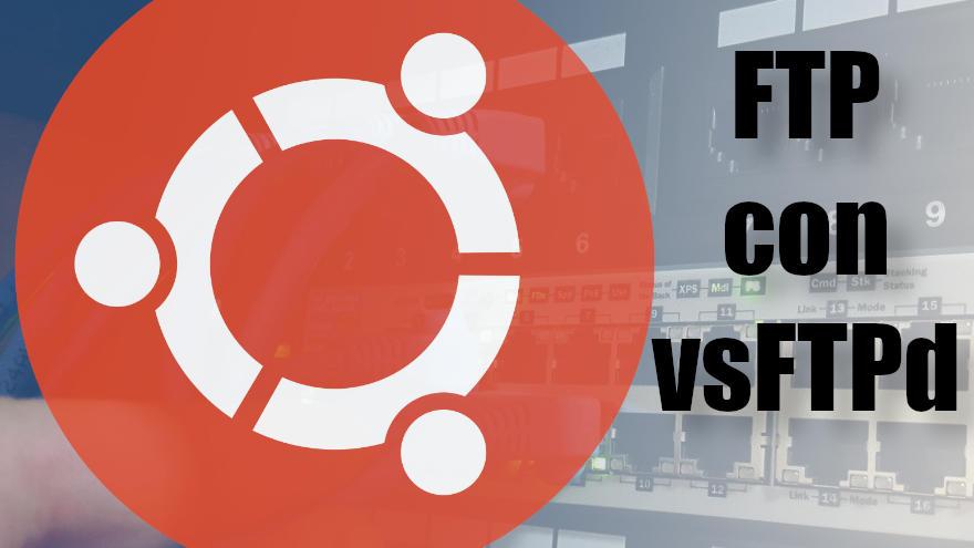 como instalar un servidor ftp en ubuntu 18.04